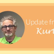 Update from Kurt